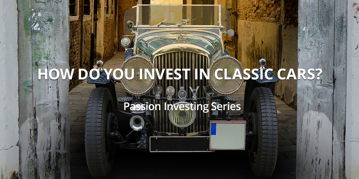 How do you invest in classic cars