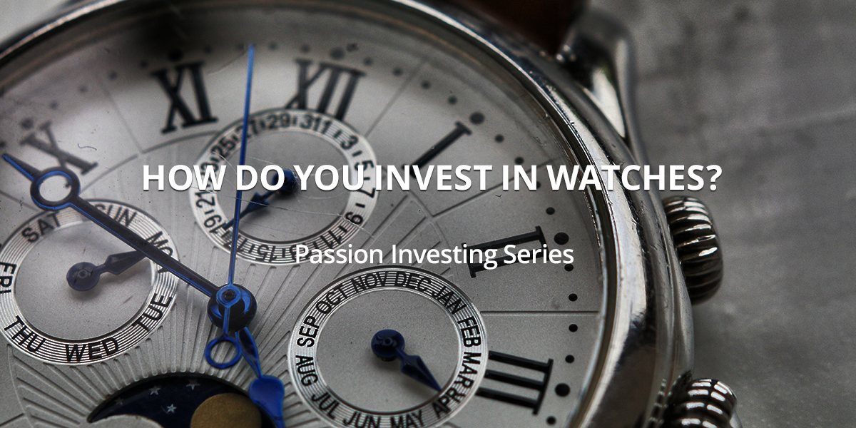How do you invest in watches