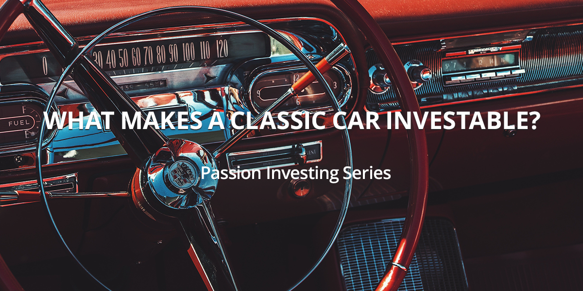 What makes a classic car investable